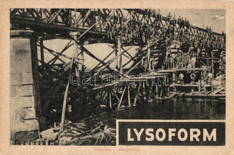 WWI Hungarian military, bridge construction, advertisement on the backside, Hídépítés; Lysoform reklám a hátoldalon; Képes Újság felvétele