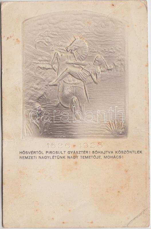 400th anniversary of the Battle of Mohács, propaganda, T4; 1526-1926 Mohácsi vész 400. évfordulójának emléklaplapja , propaganda