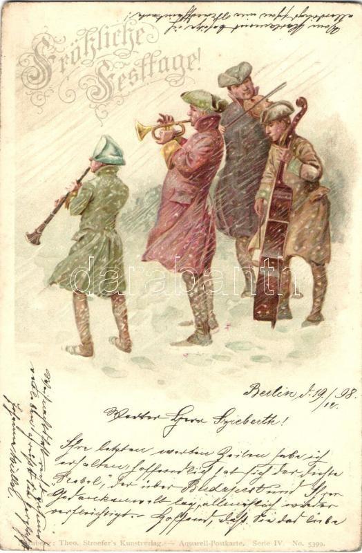 1898 Fröhliche Festtage! / Music band, trumpet, T.S.N. Aquarell-Postkarte Serie IV. No. 5399. litho, 1898 Német zenekar fúvós és vonós hangszerekkel, T.S.N. Aquarell-Postkarte Serie IV. No. 5399. litho
