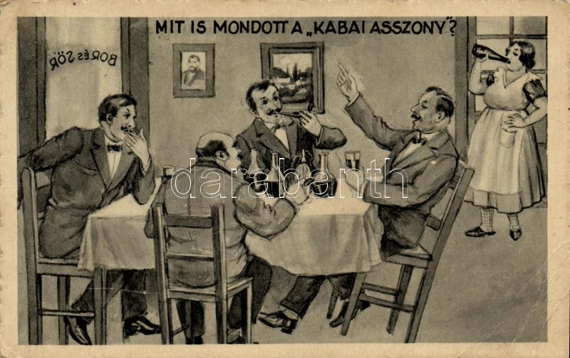Hungarian humorous card, wine and beer, Mit is mondott a Kabai asszony?