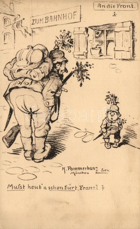 An die Front 1. / German military, humour s: K. Pommerhanz, Német katonaság, humor, s: K. Pommerhanz