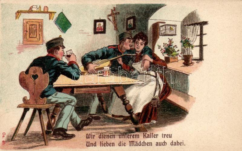 Wir dienen unserem Kaiser treu... / Austrian soldiers, military propaganda litho, Osztrák katonák, katonai propaganda, litho