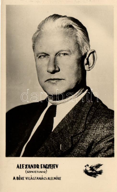 1953 Alexander Fadeyev, 1953 Alexandr Fagyejev; A Béke-Világtanács budapesti ülésszaka.
