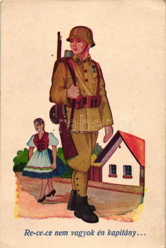 WWII Hungarian military, folklore, Re-ce-ce nem vagyok én kapitány