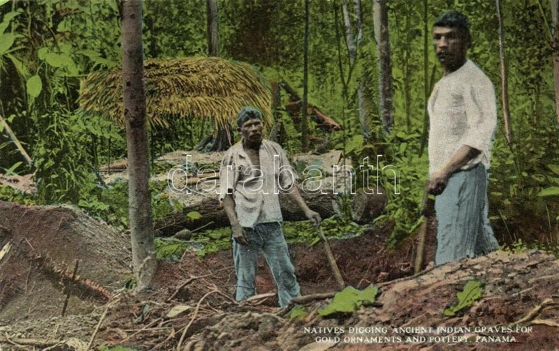 Panama City, Natives digging ancient Indian graves for gold ornaments and pottery