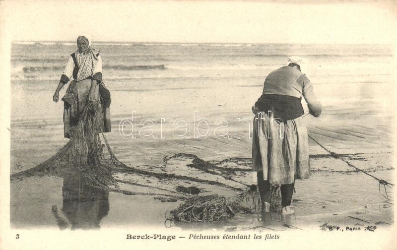 Berck-Plage, Pecheuses etendant les filets / fisherwomen, Halásznők, Berck-Plage