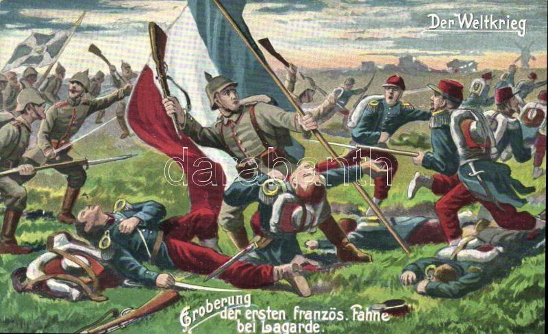 Eroberung der ersten französischen Fahne bei Lagarde / WWI French-German battle, I. világháború, német katonák megszerzik az első francia zászlót Lagarde-nál