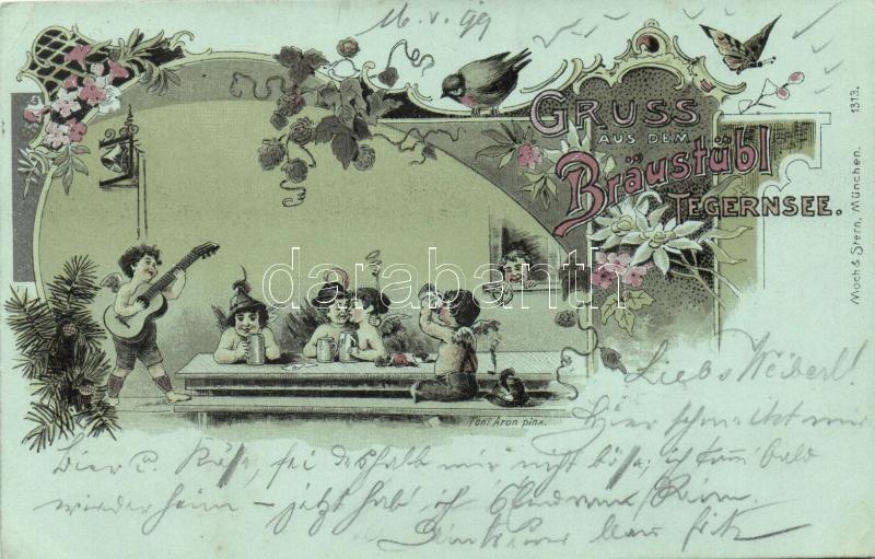 1899 Gruss aus dem Bräustübl Tegernsee / beer drinking angels, drunk, floral, Art Nouveau, Moch & Stern 1313. litho s: Toni Aron, 1899 Sör ivó angyalok, szecessziós képeslap, Moch & Stern 1313. litho s: Toni Aron