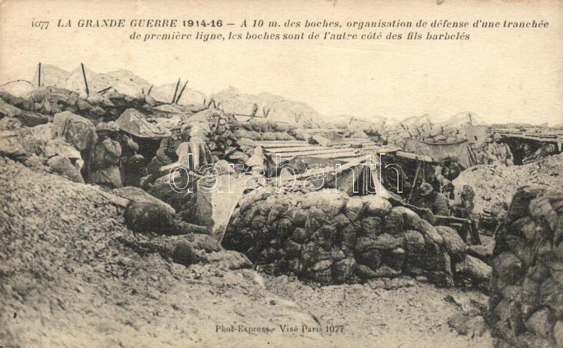 La Grande Guerre / WWI French military, organization of the defense of a trench, I. világháború, francia katonák lövészárokban, az első védelmi vonal megszervezése