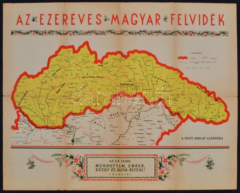 felvidék térkép cca 1938 Az ezeréves magyar Felvidék. Bp., Pesti Hírlap  felvidék térkép