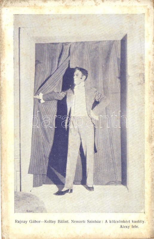 Rajnay Gábor, Hungarian actor, Rajnay Gábor, A Nemzeti Színház: A kölcsönkért kastély c. darabjában Koltay Bálint szerepében
