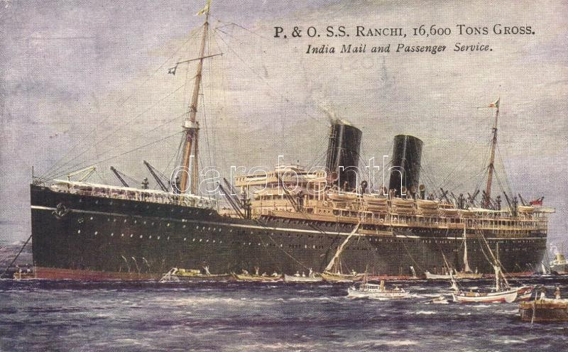 SS Ranchi, India Mail and Passenger Service, ocean liner of the Peninsular and Oriental Steam Navigation Company, SS Ranchi gőzhajó