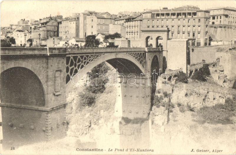 Constantine, Le Pont d'El-Kantara / bridge