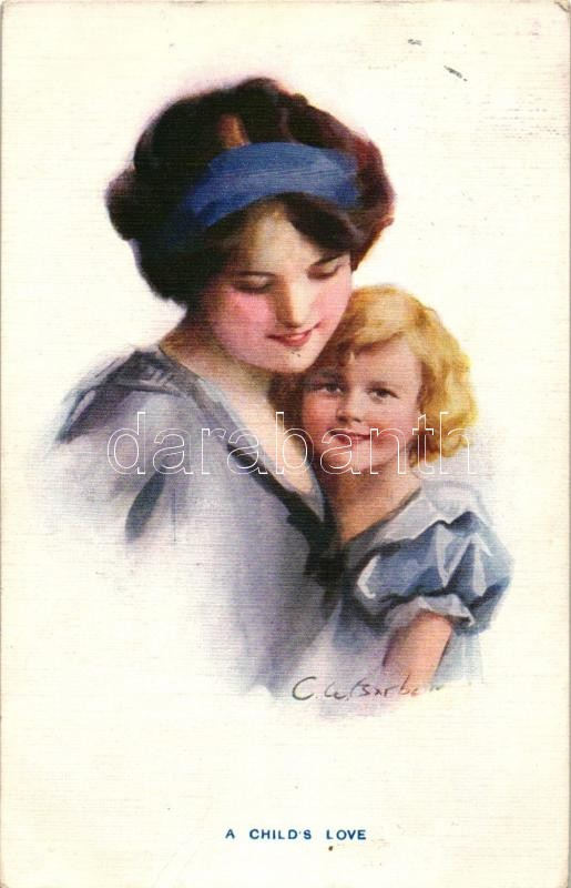 'A child's love', The Carlton Publishing Co. Series No. 676/5., s: C.W. Barber zott, 'Gyermeki szeretet', s: C.W. Barber zott