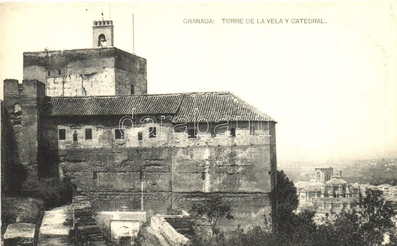 Granada, Alhambra, Torre de la Vela Y Catedral / guard tower with cathedral