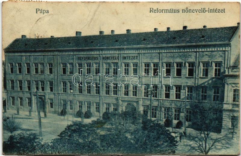 Pápa, Református Nőnevelő Intézet