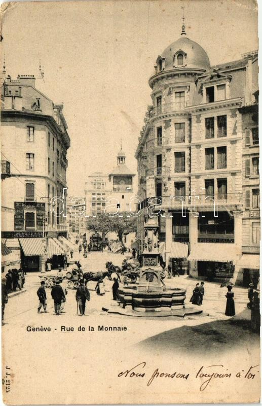 Geneva, Geneve; Rue de la Monnaie