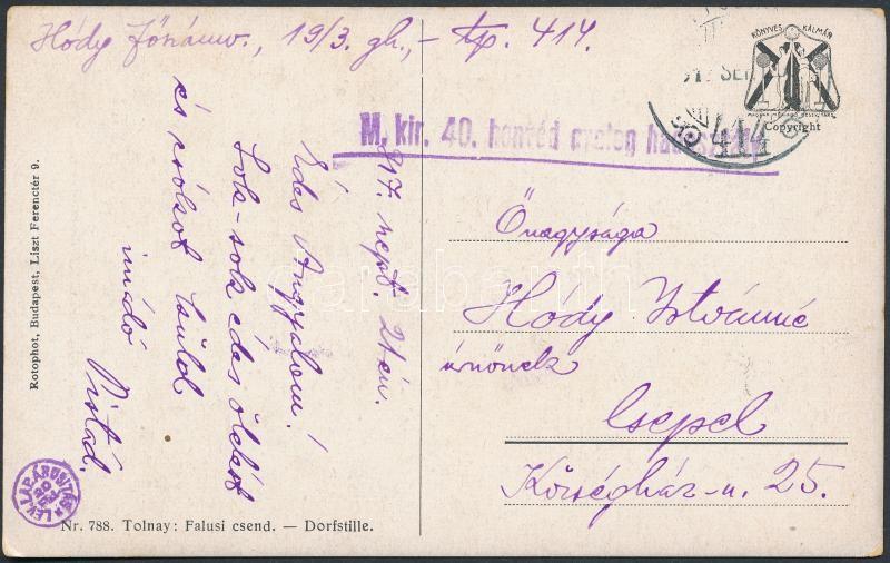 """Field postcard """"M.kir 40. honvéd gyalog hadosztály"""" + """"TP 414"""", Tábori posta képeslap """"M.kir 40. honvéd gyalog hadosztály"""" + """"TP 414"""""""