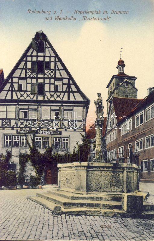 """Rothenburg ob der Tauber, Kapellenplatz, Brunnen, Weinkeller """"Meistertrunk"""" / Chapel Square, fountains, wine cellar"""