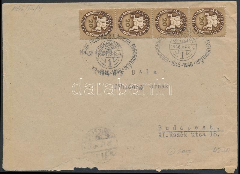"""Inflation cover, (11. díjszabás) Távolsági levél Lovasfutár 20eP négyescsíkkal bérmentesítve, alkalmi bélyegzéssel """"MAGYARORSZÁG FELSZABADULÁSÁNAK ÉVFORDULÓJÁRA 1945-1946"""""""