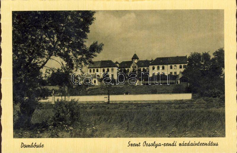 Dombóvár, Szent Orsolya-rendi zárdainternátus