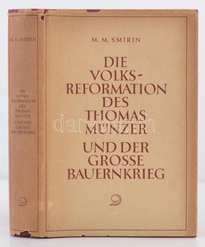 Mm Smirin Die Volksreformation Des Thomas Münzer Und Der Grosse