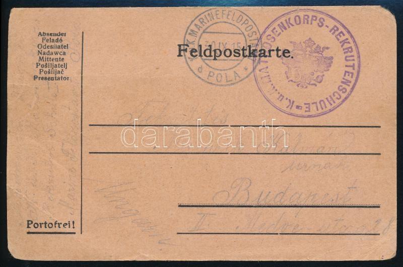 """Field postcard """"MP  POLA"""" +  """"K.u.k. Matrosenkorps  Rekrutenschule"""", Tábori lap """"MP  POLA"""" +  """"K.u.k. Matrosenkorps  Rekrutenschule"""""""