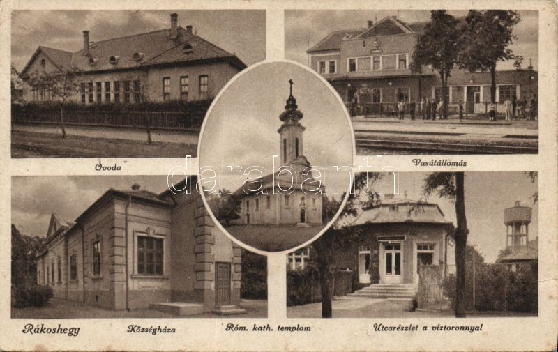 Budapest XVII. Rákoshegy, Községháza, Római katolikus templom, víztorony, vasútállomás, óvoda