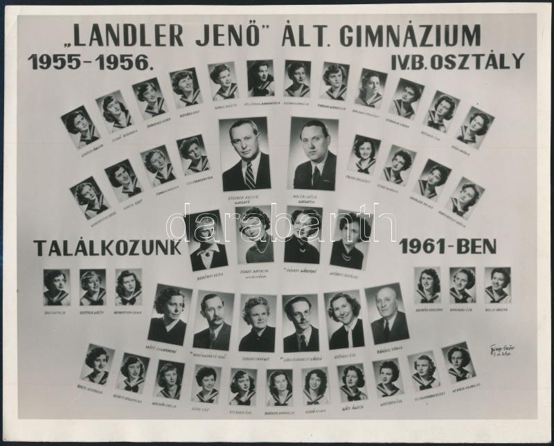 Fotó; 1956 Budapest, Landler Jenő Általános Gimnázium tanárai és végzett növendékei, kistabló nevesített portrékkal, 18x22 cm