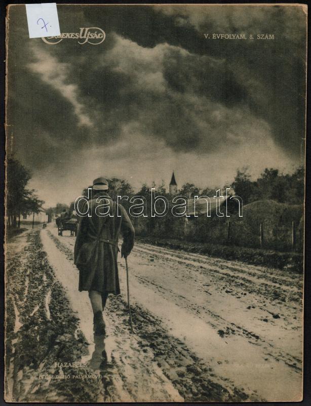 1917 Az Érdekes Újság 1917/8. száma, benne riportfotók, portrék, beszámolók az I. vh. eseményeiről, katonáiról