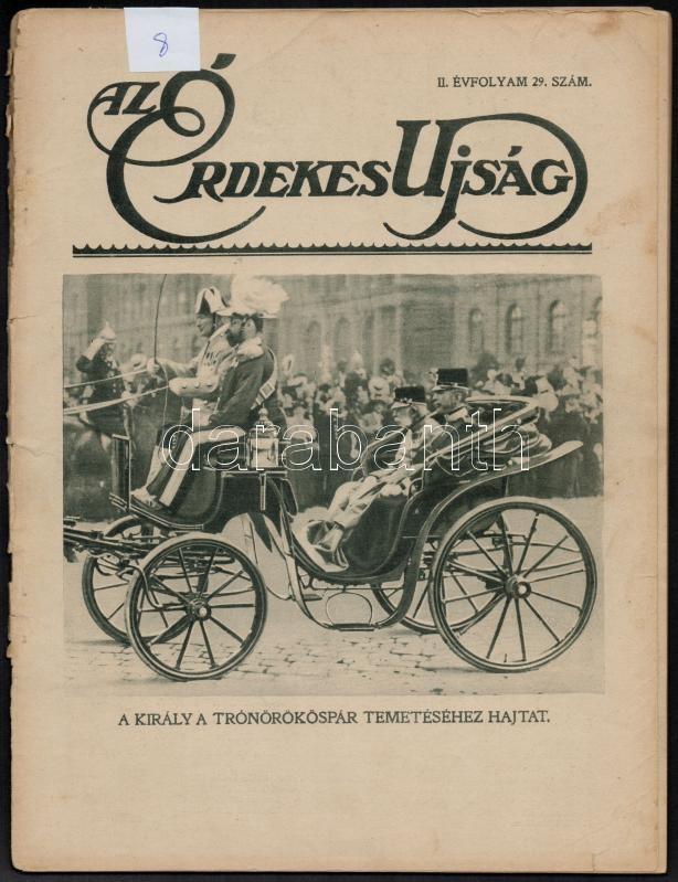 1914 Az Érdekes Újság 1914/29. száma, benne riportfotók, beszámolók a trónörökös pár temetéséről