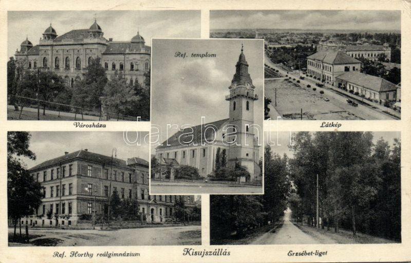 Kisújszállás, Városháza, Református templom, Erzsébet liget, Református Horthy reálgimnázium