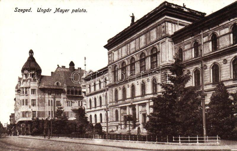 Szeged, Unger Mayer palota