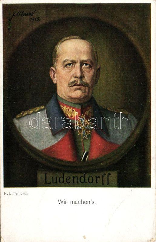 Erich Ludendorff s: H. Ulmer