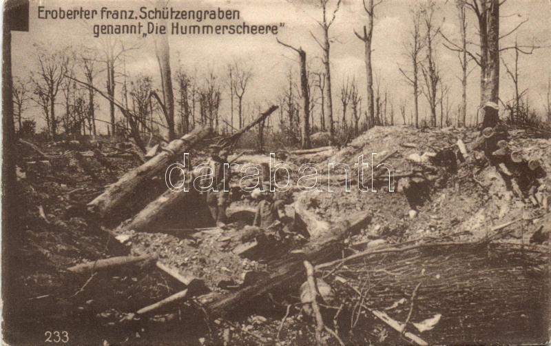 Die Hummerscheere / WWI, captured French trench 'The Lobster scissors', Első világháborús elfoglalt francia lövészárok 'A Homár ollója'