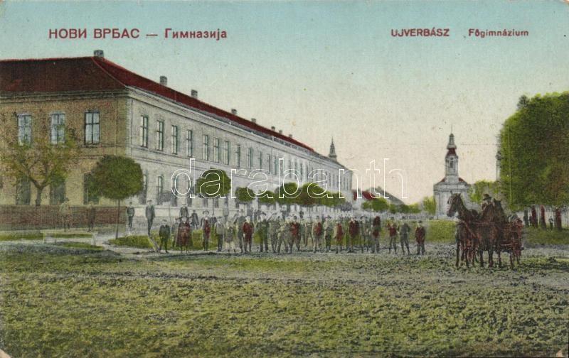 Vrbas, Grammar school, Verbász, Újverbász, Főgimnázium