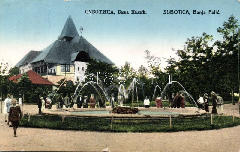 Subotica, Banja Palic / spa, Szabadka, Palic fürdőház