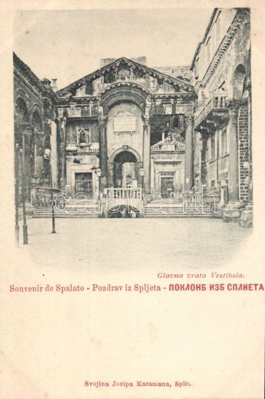 Split, Spalato; Glavna vrata Vestibola