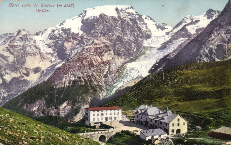 Ortler, Stelvio mountain, Hotel, Ortler, Stelvio hegy, hotel