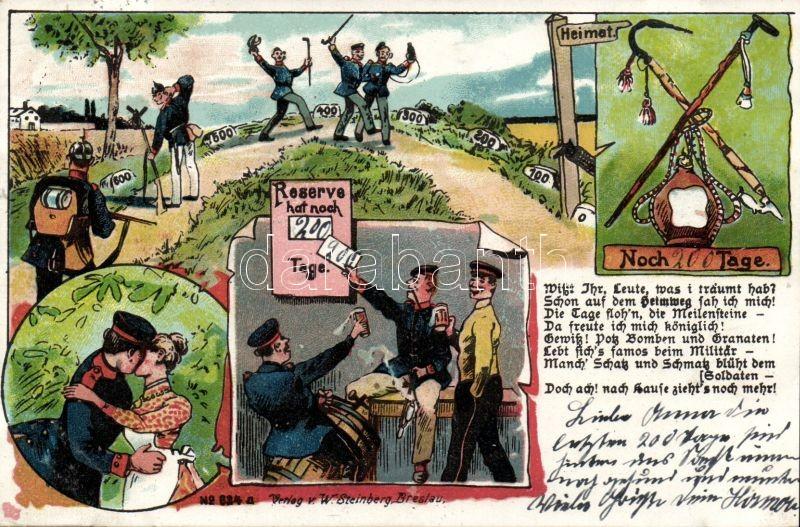 Reserve hat noch Tage / WWI Austro-Hungarian humorous military card, homecoming, W. Steinberg No. 624. litho, Első világháborús humoros osztrák-magyar katonai lap, hazatérés, W. Steinberg No. 624. litho