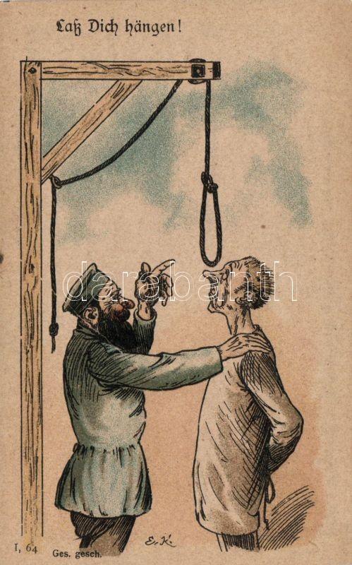 Lass Dich hängen! / Let yourself hang! Execution humour, bizarre, litho s: E.K., Akasztófa, kivégzés humor, bizar lap, litho s: E.K.