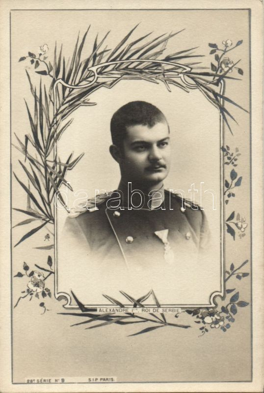 Alexander I of Serbia, 28. Serie No. 9., Alexander I Szerbia királya, 28. Serie No. 9.