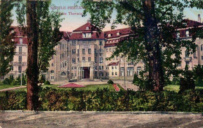 Piestany, Palace Thermia, Pöstyénfürdő, Palace Thermia