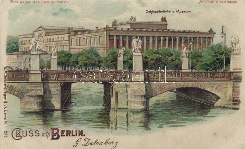 Berlin, Schlossbrücke und Museum / castle bridge, museum, Meteor D.R.G.M. 88690 Nr. 233. hold to light litho