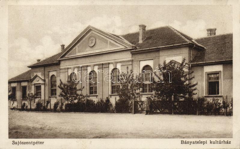 Sajószentpéter, Bányatelepi kultúrház; Frank Jenő kiadása