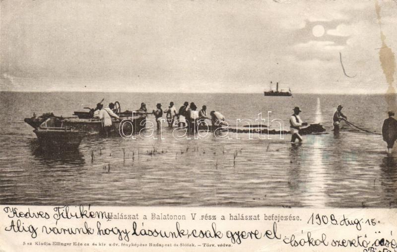 ships, fishmen, Balaton 'Halászat a Balatonon V. rész'; a halászat befejezése; kiadja Ellinger Ede