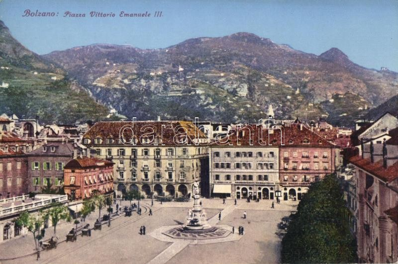 Bolzano Piazza Vittorio Emanuele III / square