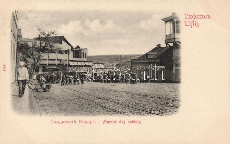 Tbilisi, Tiflis; soldiers bazaar