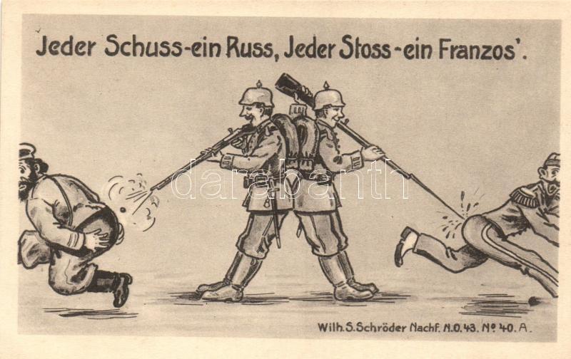 Jeder Schuss - ein Russ, Jeder Stoss - ein Franzos; Wilh. S. Schröder / German military propaganda, humour, Humoros német katonai propaganda; Wilh. S. Schröder