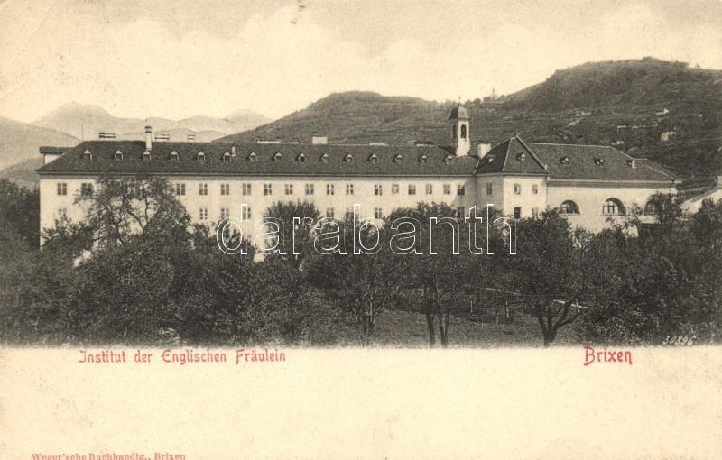 Bressanone, Brixen; Institut der Englischen Fraulein / girl school